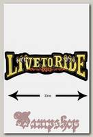 Термонашивка Live To Ride желтый