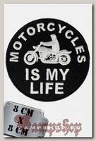 Термонашивка Motorcycles Is My Live
