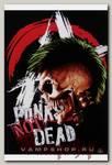Плакат Punk not Dead