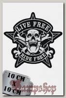 Термонашивка Live Free Ride Free
