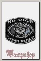 Термонашивка No Сlub Lone Rider